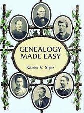 Genealogy Made Easy by Karen V. Sipe (1997, Paperback)