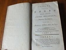 Scelta delle opere dell'Abate Pietro Metastasio, poeta cesareo :  1787 Leather