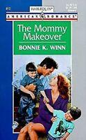 Mommy Makeover von Winn, Bonnie K