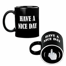 Have A Day Middle Finger Coffee Mug - Unique Gift Idea and Funny Cup