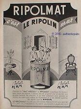 PUBLICITE RIPOLIN RIPOLMAT PEINTURE MAT SECHE VITE DE 1951 FRENCH AD PUB RARE