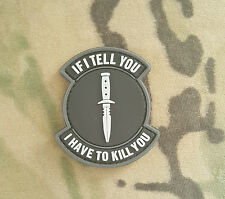 Morale PVC MINI Patch - Special Ops SOG - If I Tell You - secret covert - SWAT