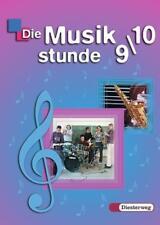 Die Musikstunde 9/10. Schülerband. Berlin, Brandenburg, Bremen, Hamburg, He ...