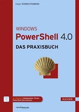 Schwichtenberg, H: Windows PowerShell 4.0 von Holger Schwichtenberg (2014,...