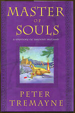 Master of Souls: A Mystery of Ancient Ireland by Peter Tremayne-1st US-2006