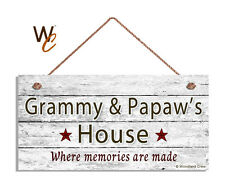 GRAMMY AND PAPAW'S HOUSE Sign, Where Memories Are Made, Weathered 5x10 Sign