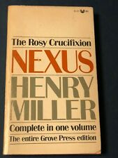 NEXUS - COMPLETE IN ONE VOL. THE ROSY CRUCIFIXION by MILLER, HENRY Grove B-101