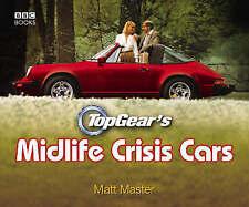 Top Gear's Midlife Crisis Cars, Master, Matt, Good Book
