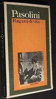 Ragazzi di vita - Pier Paolo Pasolini 1976 -II EDIZ.-  I GRANDI LIBRI GARZANTI