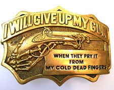 I Will Give Up My Gun When They Pry It From My Cold Dead Fingers Brass Buckle