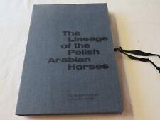 The Lineage of the Polish Arabian Horses-Die Abstammung der polnischen Araber
