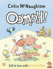 Preston Pig - Oomph! (A Preston Pig story), Colin McNaughton | Paperback Book |