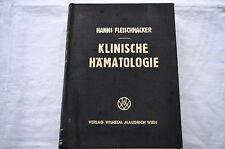 Buch Klinische Hämatologie Hanns Fleischhacker 1948