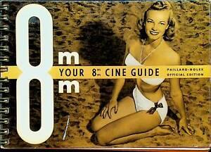 Your 8mm Cine Guide Paillard-Bolex Official Edition Booklet 1957 Photography