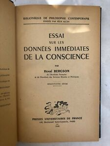ESSAI SUR LES DONNEES IMMEDIATES DE LA CONSCIENCE PAR H. BERGSON - 1948