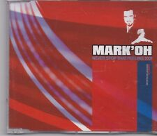Mark Oh-Never Stop That Feeling 2001 cd maxi single
