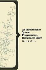 An Introduction to System Programming - Based on the PDP11 (MacMillan-ExLibrary