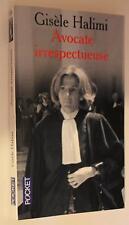 Avocate irrespectueuse - Gisèle Halimi - Pocket 11776 - Récit
