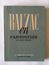 BALZAC EN PANTOUFLES 1946 LEON GOZLAN