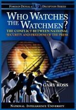 Who Watches the Watchmen? the Conflict Between National Security and Freedom of
