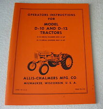 ALLIS CHALMERS D-10 D-12 TRACTOR OPERATOR MANUAL