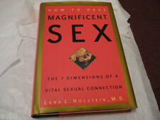 How to Have Magnificent Sex : The 7 Dimensions of a Vital Sexual Connection w/CD