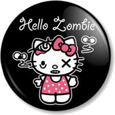 "HELLO ZOMBIE 25mm 1"" Pin Button Badge Cute Hello Kitty spoof apocalypse cult fun"