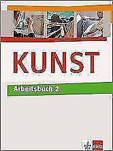 KUNST Arbeitsbuch / Schülerbuch 7.-10. Schuljahr (2010, Gebundene Ausgabe)