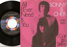 SONNY AND CHER ALL I EVER NEED IS YOU & I GOT YOU BABE (LIVE) GERMAN 45+PS 1971