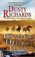 Between Hell and Texas: A Byrnes Family