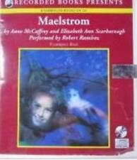 Maelstrom Unabridged Anne McCaffrey & Elizabeth Ann Scarborough AUDIO BOOK CDs
