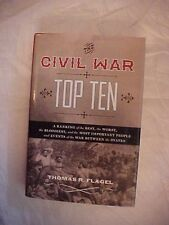2013 HB Book, THE CIVIL WAR TOP TEN by THOMAS R. FLAGEL; TOP 10 CIV WAR STORIES