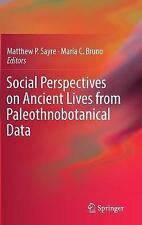 Perspectivas sociales en la antigua vida de paleothnobotanical datos: 2017 por..