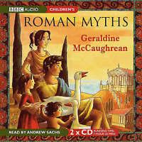 ROMAN MYTHS - GERALDINE MCCAUHREAN - READ BY ANDREW SACHS - 2 CD AUDIO BOOK NEW