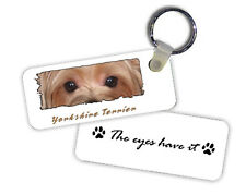 Yorkshire  Terrier / Yorkie   The  Eyes Have It   Key  Chain