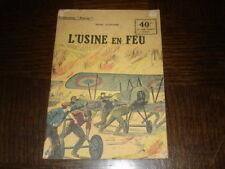 L'USINE EN FEU - Henri d'Orcines - Coll. Patrie n° 78 - 14-18