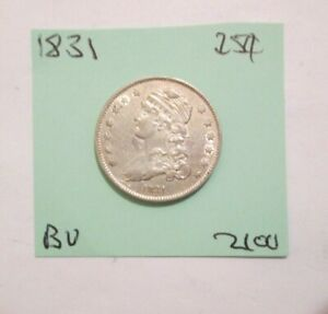 1831 Capped Bust Quarter Looks Bu to Better Original Luster YOU GRADE