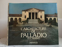 Larchitecture Di Palladio Pepi Merisio Arthaud 1981