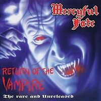 MERCYFUL FATE - THE RETURN OF THE VAMPIRE   CD NEU