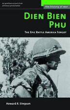 Dien Bien Phu: The Epic Battle America Forgot: By Simpson, Howard R.