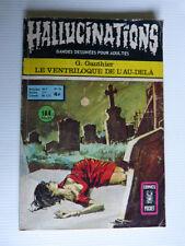 """Hallucination n°55  """"Le ventriloque de l'au-delà"""""""