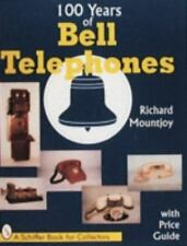 100 YEARS OF BELL TELEPHONES over 350 color photos with prices