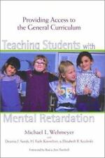 Teaching Students with Mental Retardation : Providing Access to the... Wehmeyer
