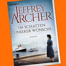 JEFFREY ARCHER | Im Schatten unserer Wünsche | Die Clifton Saga (Band 4)  (Buch)