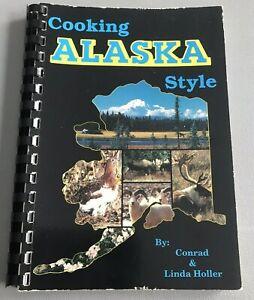 Vintage Cooking Alaska Style - Game, Seafood, Game Birds  Cookbook