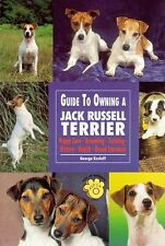 The Guide to Owning a Jack Russell Terrier (The Gu