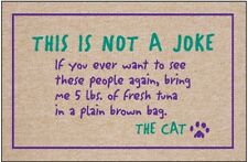 """Cat Ransom """"This is not a Joke"""" Welcome Mat - 18 x 27 - Humorous Welcome Mat"""