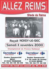 PROGRAMME STADE REIMS / NOISY LE SEC NATIONAL SAISON 2000/2001