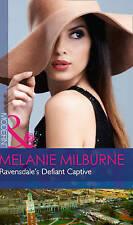 Ravensdale's Defiant Captive (The Ravensdale Scandals, Book 1), Milburne, Melani