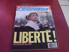 LE NOUVEL OBSERVATEUR N°1281 1989 LIBERTE NOS REPORTER EN CHINE